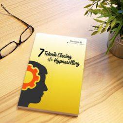 7 Teknik Closing Ala Hypnoselling