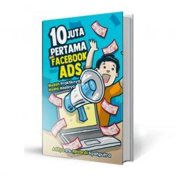 11 Juta Pertama di Facebook Ads